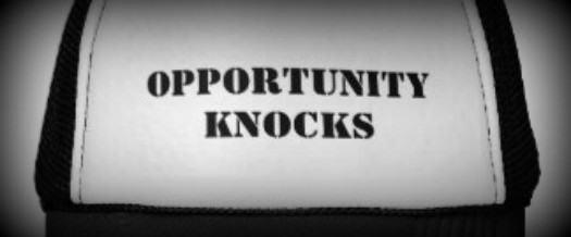 Opportunity Knocks…